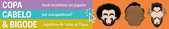 Copa, Cabelo & Bigode